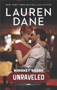 ARC Review – Whiskey Sharp Unraveled by Lauren Dane