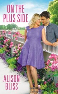 On the Plus Side by Alison Bliss