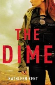 Quickie Audiobook Review – The Dime by Kathleen Kent
