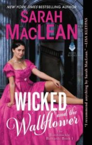 ARC Review – The Wicked and the Wallflower by Sarah MacLean