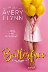 Sneak Peek – Butterface by Avery Flynn