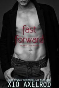 Review – Fast Forward by Xio Axelrod