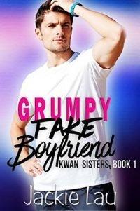 Quickie Review – Grumpy Fake Boyfriend by Jackie Lau