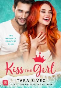 ARC Review – Kiss the Girl by Tara Sivec