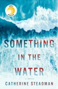 Review – Something in the Water by Catherine Steadman