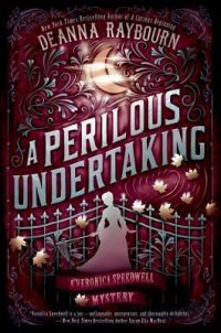 Audiobook Review – A Perilous Undertaking by Deanna Raybourn