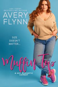 ARC Review – Muffin Top by Avery Flynn