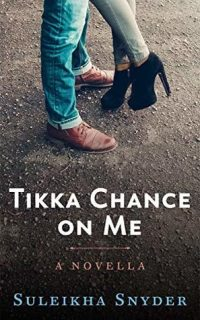 Review – Tikka Chance On Me by Suleikha Snyder