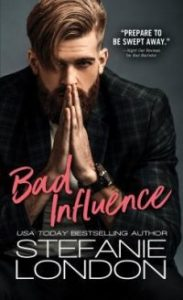 Review – Bad Influence by Stefanie London