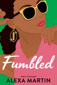ARC Review – Fumbled by Alexa Martin