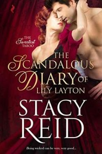 The Scandalous Diary of Lily Layton by Stacy Reid