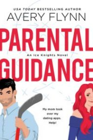 ARC Review – Parental Guidance by Avery Flynn