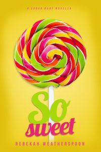 Review – So Sweet by Rebekah Weatherspoon