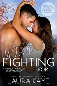 Review – Worth Fighting For by Laura Kaye