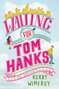 ARC Review – Waiting for Tom Hanks by Kerry Winfrey
