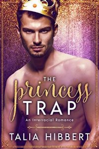 Review – The Princess Trap by Talia Hibbert