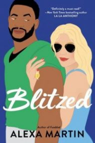 ARC Review – Blitzed by Alexa Martin