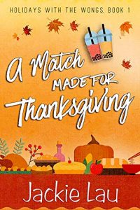 Quickie Review – A Match Made for Thanksgiving by Jackie Lau
