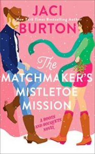 Review – The Matchmaker's Mistletoe Mission by Jaci Burton