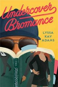 ARC Review – Undercover Bromance by Lyssa Kay Adams