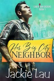Review – Her Big City Neighbor by Jackie Lau
