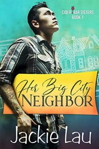 Her Big City Neighbor by Jackie Lau