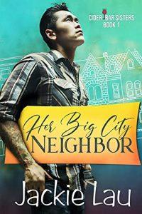 Her Big City Neighbor by Jackie Lau
